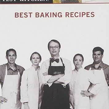 . & n/a - Best Baking Recipes: America's Test Kitchen