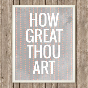 How Great Thou Art, Inspirational Art, Hymn Printable, Instant Download, Praise and Worship, Hymn Art, Pink and Gray, Tribal Print, White