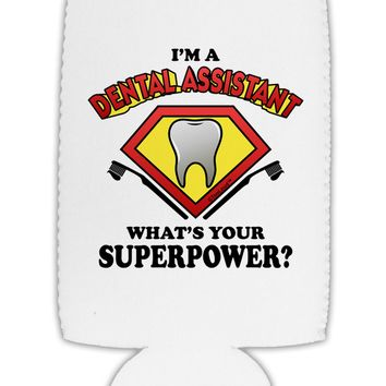 Dental Assistant - Superpower Collapsible Neoprene Tall Can Insulator