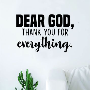 Dear God Thank You Quote Wall Decal Sticker Bedroom Home Room Art Vinyl Inspirational Motivational Teen Decor Religious Bible Verse Blessed Spiritual