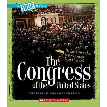 The Congress of the United States (True Books)
