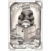 So Many Books So Little Time Print