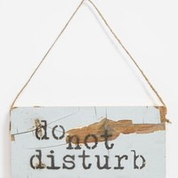 'Do Not Disturb' Repurposed Wood Sign - Brown