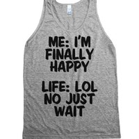 No Just Wait-Unisex Athletic Grey Tank