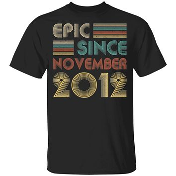 Epic Since November 2012 Vintage 8th Birthday Gifts Youth