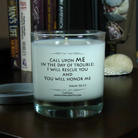 Bible Verse Candle Quotes, Funny Inspirational Quotes – Call Upon Me In The Day of Trouble – 8 oz Soy Scented Candle