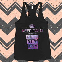 Keep Calm And Listen Fall Out Boy Funny Tank Top Tank unisex men women Tank Top Size S-2XL