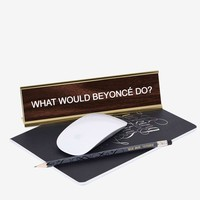 What Would Beyonce Do Desk Plate