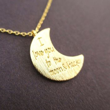 Crescent Moon Shaped I Love You To the Moon & Back Quote Pendant Necklace in Gold