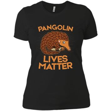 Pangolin T-Shirt: Pangolins Lives Matter Save The Pangolins Next Level Ladies Boyfriend Tee