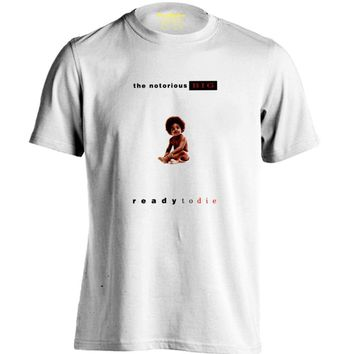 Notorious Big Eazy Ready To Die Mens & Womens Trendy T Shirt