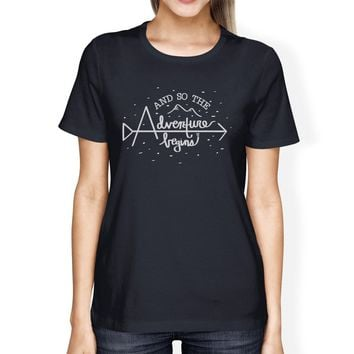 And So The Adventure Begins Womens Navy Shirt