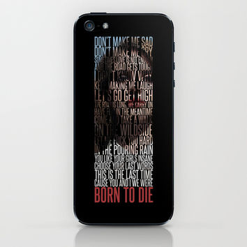 Born To Die by Del Rey Lana iPhone & iPod Skin by Marvin Fly