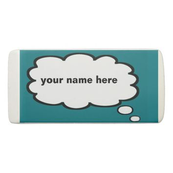 Choose your color Add Your Name thought Bubble Eraser