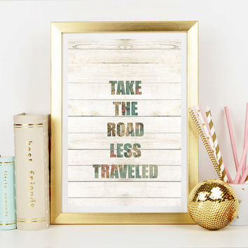 Take The Road Less Traveled Quote Print - Home Decor - Hippie Art Print -  Art Print - Esoteric Print- Spiritual Print- Supernatural