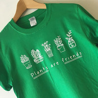 Plants are Friends T-shirt Tee shirt High Quality SCREEN PRINT Super Soft unisex Worldwide ship Vegan shirt Trees gardener tshirt