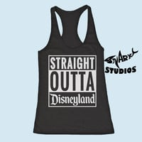 Straight outta Disneyland Tank top Womens fitness Tank Top. Womens Yoga Tank Top. Workout Burnout Tank.