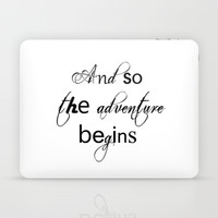 And So The Adventure Begins Laptop & iPad Skin by White Print Design