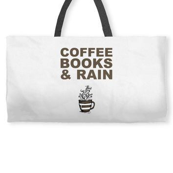 coffee books & rain Weekender Totes