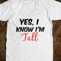 Yes, I Know I'm Tall - Reddicks