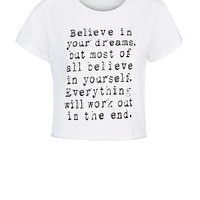 Teens White Believe In Your Dreams Slogan T-Shirt