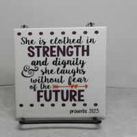 Proverbs 31:25 Tile  Ceramic Scripture Art Tile Bible Verse Plaque She is Clothed Strength Dignity Religious Home Decor