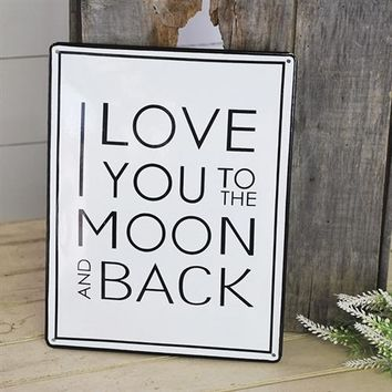 I Love You To the Moon and Back - Enamelware Sign