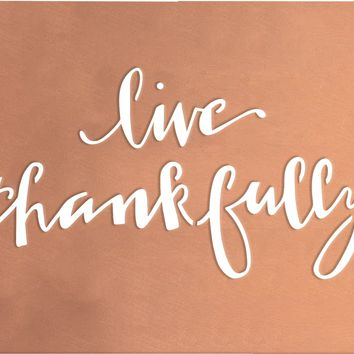 Metal Wall Art | Live Thankfully 15-in
