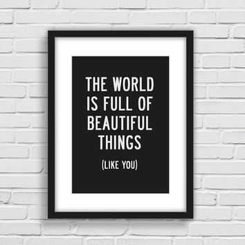 "Inspirational Quote Motivational Print Art Wall Decor ""Beautiful Things Like You"" Black and White Typography Poster Sign Subway Art"