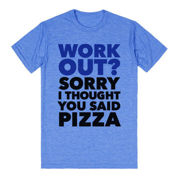 Work Out? Pizza.