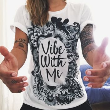 Vibe With Me Print Punk Rock Graphic Tees