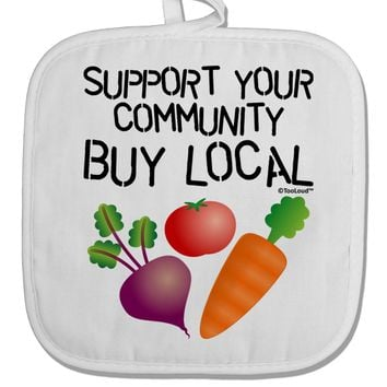 Support Your Community - Buy Local White Fabric Pot Holder Hot Pad