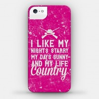 I Like My Nights Starry My Days Sunny and My Life Country