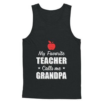 My Favorite Teacher Calls Me Grandpa Fathers Day
