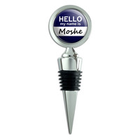 Moshe Hello My Name Is Wine Bottle Stopper