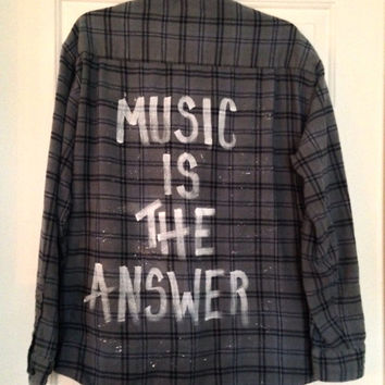 Soft light weight Plaid flannel Music is The Answer hand painted shirt // soft grunge