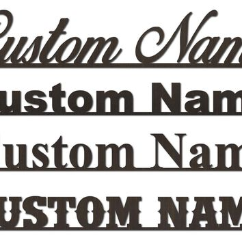 Custom Personal and Family Name Signs