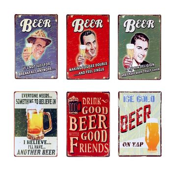 Drink Good Beer With Good Friend Metal Plate Vintage Wine Drink Tin Signs For Bar Pub Club Garage Wall Art Painting Plaque YN020