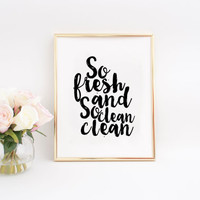 Modern Bathroom printable So Fresh and So Clean Clean Print Kids Bathroom Bathroom Quote Bathroom Printable Baby Gift Bathroom Poster