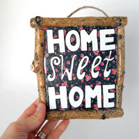 Home Sweet Home Wall Plaque // Home-Maker Art // Rustic Home Decor // Upcycled // Gift for Homebodies // Housewarming Gift // Wedding Gift