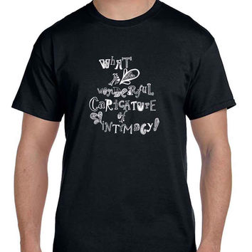 Panic At The Disco Quote What A Wonderful Caricature Of Intimacy Mens T Shirt
