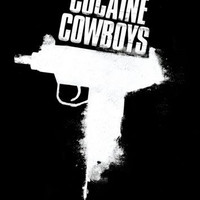 Cocaine Cowboys 11inx17in Mini Poster
