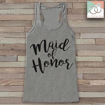Maid of Honor Tank - Maid of Honor Tank Top - Wedding Shirt - Grey Tank Top - Bachelorette Party Top - Bridal Party Outfits