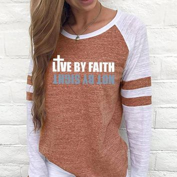Live By Faith Not By Sight Women's Baseball Jersey Christian Semi-Fitted Long Sleeve Shirt