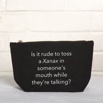 Pouch- Is It Rude To Toss A Xanax
