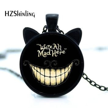 CN-00714 2017 New Alice Adventures in Wonderland Necklace We're All Mad Here Jewelry Cheshire Cat Pendant Glass Dome Necklace