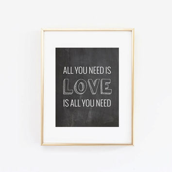 "Valentine's Day Decor ""All You Need Is Love, Love Is All You Need"" Home Decor Prints and Posters Typography Art"