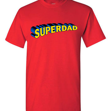 Funny Superdad Fathers day gift T-shirt Tshirt Tee  Shirt Dad Grandpa Superman Parody present Papa Movie Film Custom Gift for Dad Superhero
