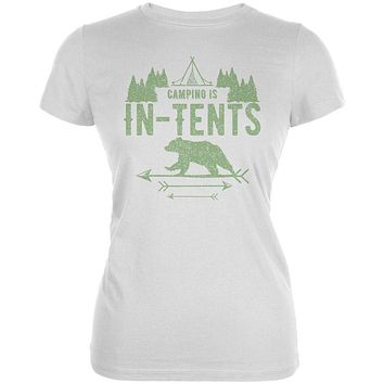 Camping Is In Tents Intense Funny Pun Juniors Soft T Shirt