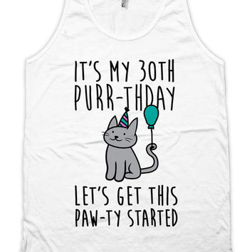 Funny Birthday Tank 30th Birthday Gift Ideas Kitten Gifts Birthday Present Kitty Clothing Cat Top American Apparel Womens Unisex Tank WT-323